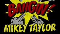 BANGIN -- Mikey Taylor