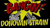 BANGIN -- Buttery Ass Donovan