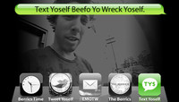 TEXT YOSELF BEEFO YO WRECK YOSELF -- With Mikey Taylor