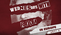 WEDNESDAYS WITH REDA -- In Europe Part 4