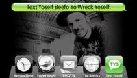 TEXT YOSELF BEEFO YO WRECK YOSELF -- With Paul Shier