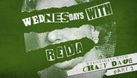 WEDNESDAYS WITH REDA -- Crazy Dave Part 2