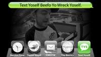 TEXT YOSELF BEEFO YO WRECK YOSELF -- With Clint Peterson