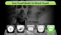 TEXT YOSELF BEEFO YO WRECK YOSELF -- With Cooper Wilt