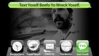TEXT YOSELF BEEFO YO WRECK YOSELF -- With Jason Lee