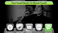 TEXT YOSELF BEEFO YO WRECK YOSELF -- With Alex Olson