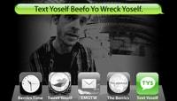 TEXT YOSELF BEEFO YO WRECK YOSELF -- With Chris Roberts