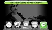 TEXT YOSELF BEEFO YO WRECK YOSELF -- With Guy Mariano