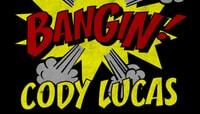 BANGIN -- Cody Lucas