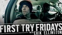 First Try Fridays -- With Erik Ellington