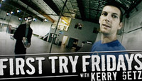 First Try Fridays -- With Kerry Getz