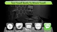 TEXT YOSELF BEEFO YO WRECK YOSELF -- With Ed Templeton