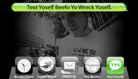 TEXT YOSELF BEEFO YO WRECK YOSELF -- With Wieger Van Wageningen