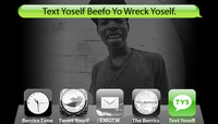 TEXT YOSELF BEEFO YO WRECK YOSELF -- With Theotis Beasley