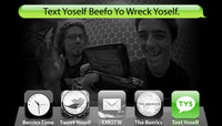 TEXT YOSELF BEEFO YO WRECK YOSELF -- With Justin Brock and Daryl Angel