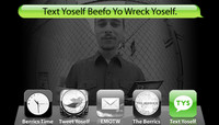 TEXT YOSELF BEEFO YO WRECK YOSELF -- With Ben Fisher