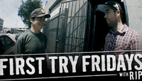 First Try Fridays -- With Rip