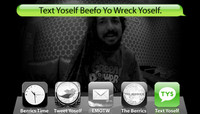 TEXT YOSELF BEEFO YO WRECK YOSELF -- With Adelmo Jr