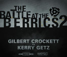 Battle at The Berrics (2) -- GILBERT CROCKETT vs KERRY GETZ