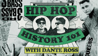 Hip Hop History 106 -- with Dante Ross