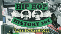 Hip Hop History 107 -- with Dante Ross