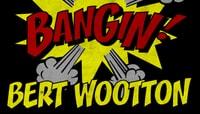 BANGIN -- Bert Wootton