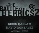 Battle at The Berrics (2) -- CHRIS HASLAM vs DAVID GONZALEZ
