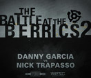 Battle at The Berrics (2) -- DANNY GARCIA vs NICK TRAPASSO