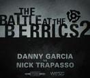 Battle at The Berrics (2) -- DANNY GARCIA vs NICK TRAPASSO