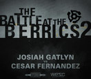 Battle at The Berrics (2) -- JOSIAH GATLYN vs CESAR FERNANDEZ