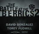 Battle at The Berrics (2) -- DAVID GONZALEZ vs TOREY PUDWILL