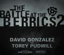 Battle at The Berrics (2) -- DAVID GONZALEZ vs TOREY PUDWILL