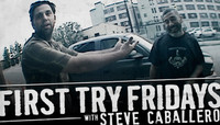 First Try Fridays -- With Steve Caballero