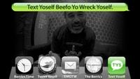 TEXT YOSELF BEEFO YO WRECK YOSELF -- With Steve Caballero