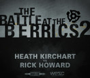 Battle at The Berrics (2) -- HEATH KIRCHART vs RICK HOWARD