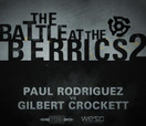 Battle at The Berrics (2) -- PAUL RODRIGUEZ vs GILBERT CROCKETT