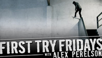 First Try Fridays -- With Alex Perelson