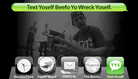 TEXT YOSELF BEEFO YO WRECK YOSELF -- With Rob Dyrdek