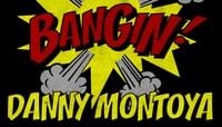 BANGIN -- Danny Montoya