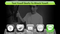 TEXT YOSELF BEEFO YO WRECK YOSELF -- With Guy Mariano
