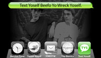 TEXT YOSELF BEEFO YO WRECK YOSELF -- With Danny Brady and Nick Jensen