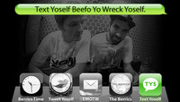 TEXT YOSELF BEEFO YO WRECK YOSELF -- With Colin Kennedy and Kevin Coakley