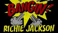 BANGIN -- Richie Jackson