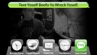 TEXT YOSELF BEEFO YO WRECK YOSELF -- With Aaron Levant
