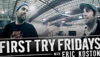 First Try Fridays -- With Eric Koston