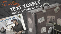TEXT YOSELF BEEFO YO WRECK YOSELF -- Traveling Text Yoself