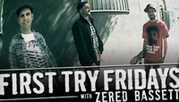 First Try Fridays -- With Zered Bassett