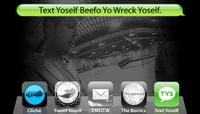 TEXT YOSELF BEEFO YO WRECK YOSELF -- With Andrew Brophy