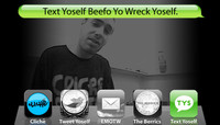 TEXT YOSELF BEEFO YO WRECK YOSELF -- With Cale Nuske