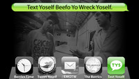 TEXT YOSELF BEEFO YO WRECK YOSELF -- With The Cliché Team